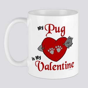 My Pug Is My Valentine 1 Mug
