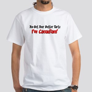 Bet Your Butter Tarts Canadian T-Shirt