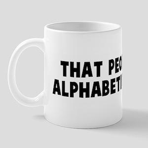 That people die in alphabetic Mug