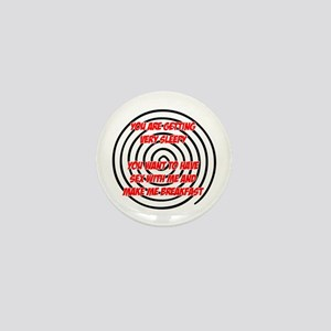 Hypnosis Pick Up Mini Button