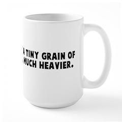 The earth is like a tiny grai Large Mug