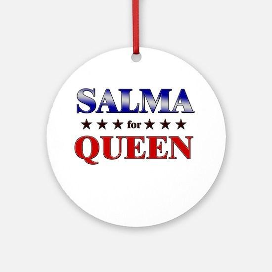 SALMA for queen Ornament (Round)