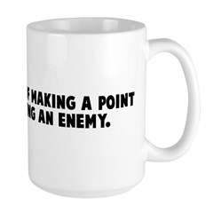 Tact is the art of making a p Large Mug
