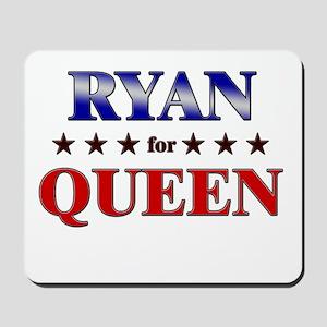 RYAN for queen Mousepad