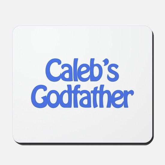 Caleb's Godfather Mousepad