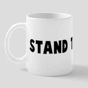 Stand the gaff Mug