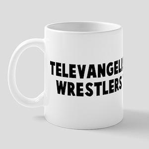 Televangelists the pro wrestl Mug
