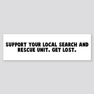 Support your local search and Bumper Sticker
