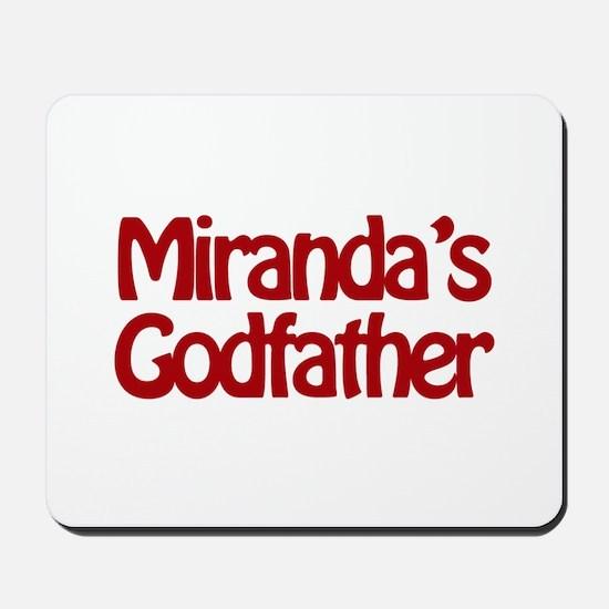 Miranda's Godfather Mousepad
