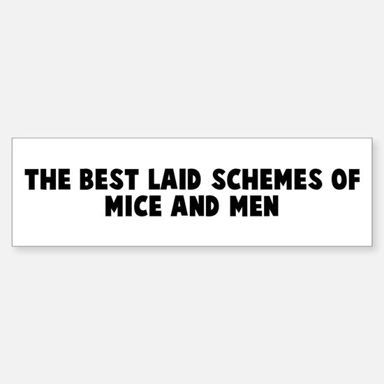 Of mice and men bumper stickers cafepress the best laid schemes of mice bumper bumper bumper sticker fandeluxe Choice Image