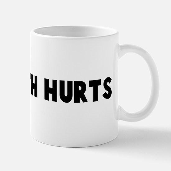 The truth hurts Mug
