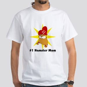 #1 Hamster Mom White T-Shirt