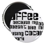 coffee not cocaine 2.25