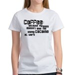 coffee not cocaine Women's T-Shirt