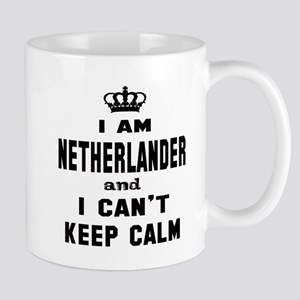 I am Netherlander and I can't ke 11 oz Ceramic Mug