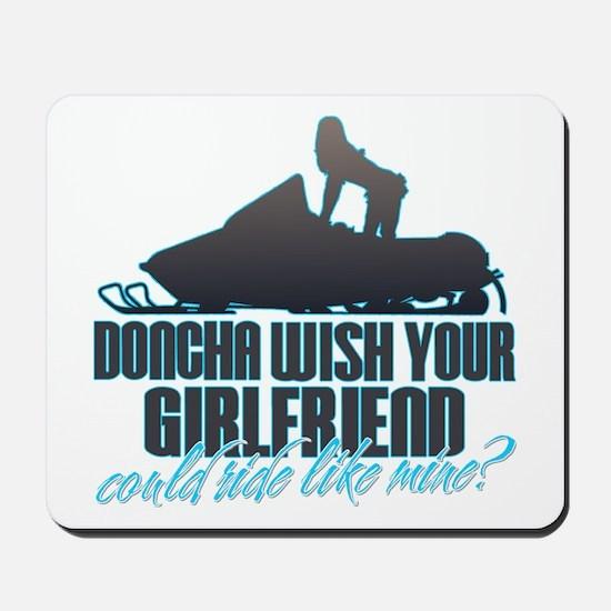 Doncha Wish - Like Mine Snowmobile Mousepad