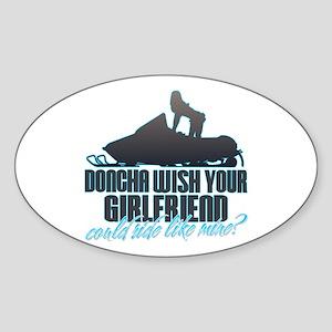 Doncha Wish - Like Mine Snowmobile Oval Sticker
