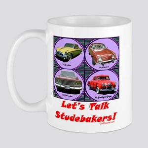 """Let's Talk Studebakers"" Mug"