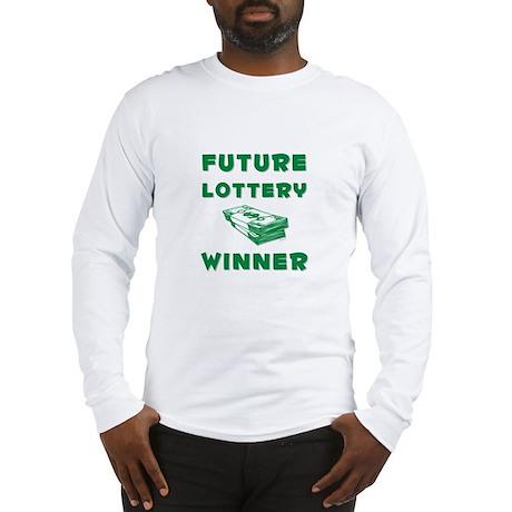 Future Lottery Winner Long Sleeve T-Shirt