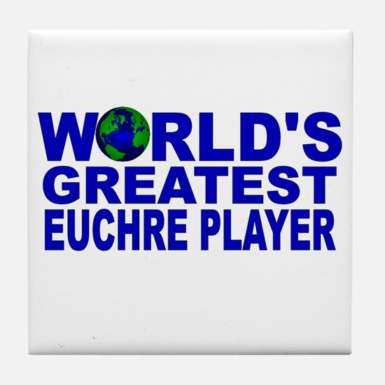 World's Greatest Euchre Playe Tile Coaster