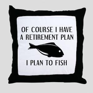 Retirement Plan Fishing Throw Pillow