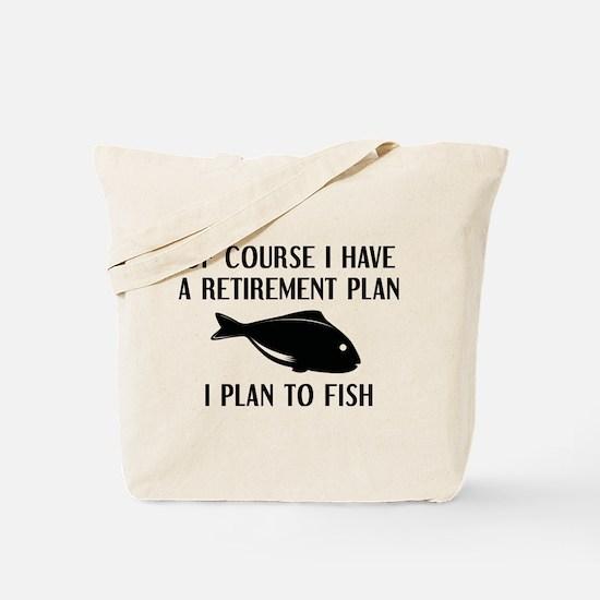 Retirement Plan Fishing Tote Bag