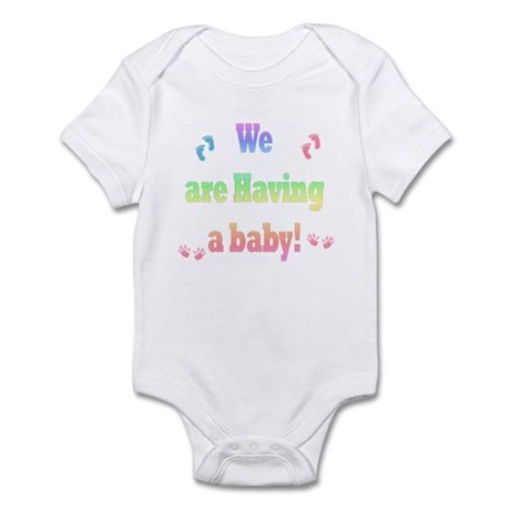 we are having a baby Infant Bodysuit