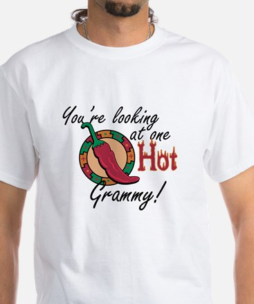 You're Looking at One Hot Grammy! White T-Shirt