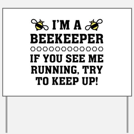 Beekeeper Running Yard Sign