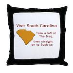 Visit South Carolina..Such As Throw Pillow