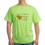 Visit South Carolina..Such As Green T-Shirt