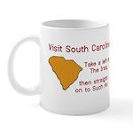 Visit South Carolina..Such As Mug