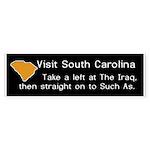 Visit South Carolina..Such As Bumper Sticker