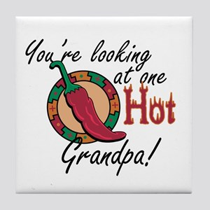 You're Looking at One Hot Grandpa! Tile Coaster