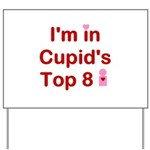 Cupids Top 8 Yard Sign
