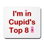 Cupids Top 8 Mousepad