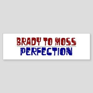 Brady to Moss Bumper Sticker