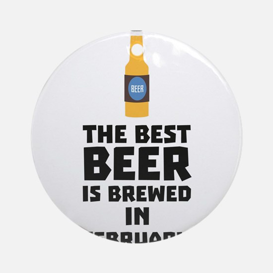 Best Beer is brewed in February C4i Round Ornament