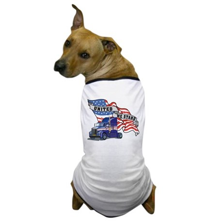 United We Stand Big Rig Dog T-Shirt