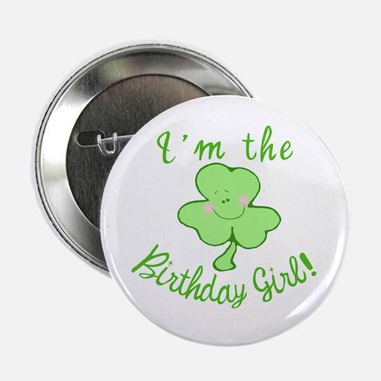 "Birthday Girl with Shamrock 2.25"" Button"