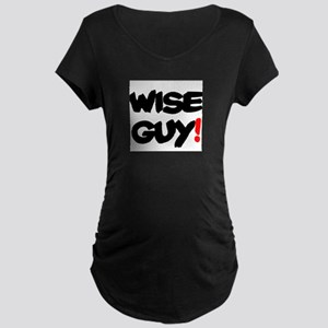 WISE GUY! Maternity T-Shirt