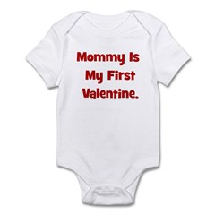 Mommy Is My First Valentine Infant Bodysuit