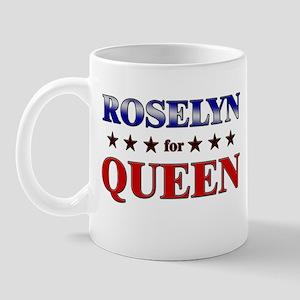 ROSELYN for queen Mug