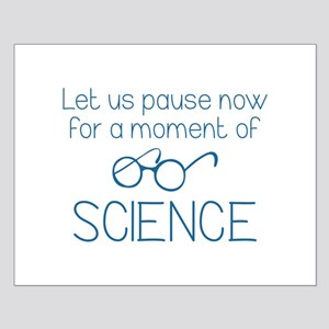 Moment Of Science Small Poster