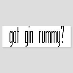 """Got Gin Rummy?"" Bumper Sticker"