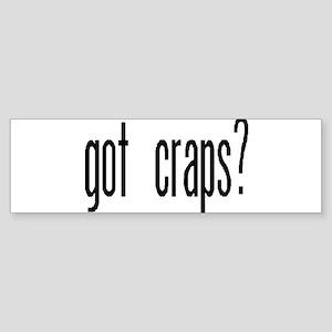 """Got Craps?"" Bumper Sticker"