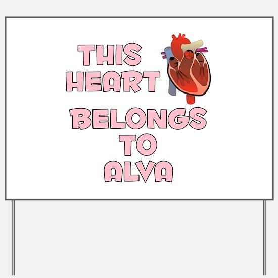 This Heart: Alva (C) Yard Sign