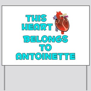 This Heart: Antoinette (B) Yard Sign