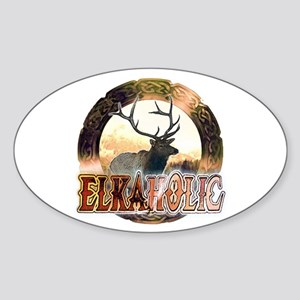 Elkaholic elk pride gifts Oval Sticker