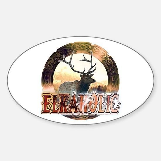 Elkaholic elk pride gifts Oval Decal